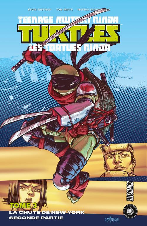 Les Tortues Ninja - TMNT T.3 ; la chute de New-York t.2