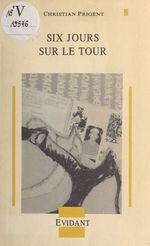 Vente EBooks : Six jours sur le Tour  - Christian Prigent