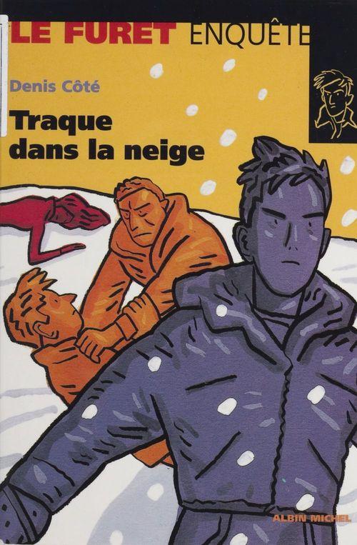 Traque dans la neige