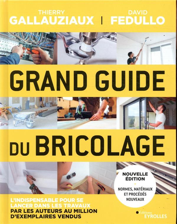 Grand guide du bricolage (3e édition)