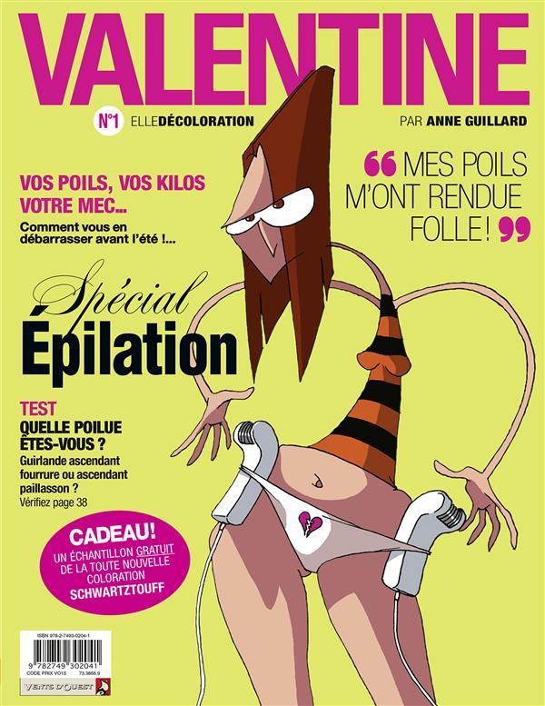 Valentine T.1 ; Elle Decoloration