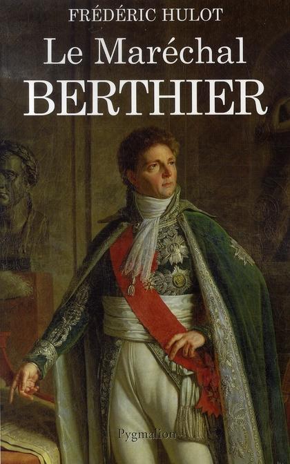 Le maréchal berthier