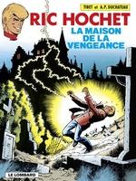 Ric Hochet - tome 41 - La Maison de la vengeance  - Duchâteau - A.P. Duchâteau
