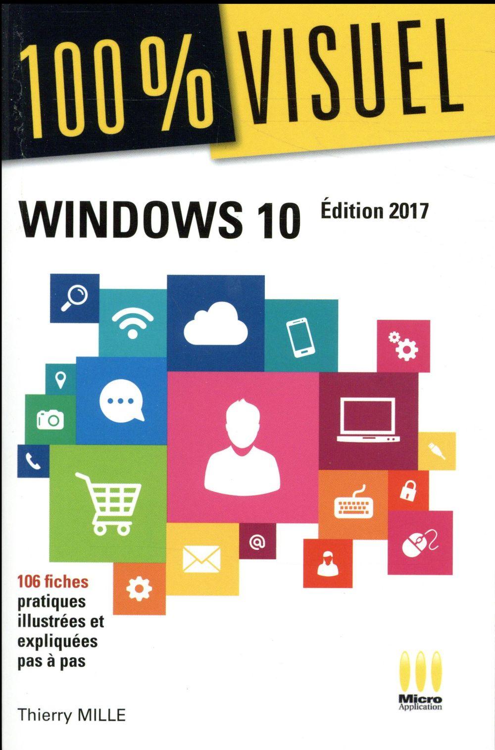 100 % visuel Windows 10 (édition 2017)