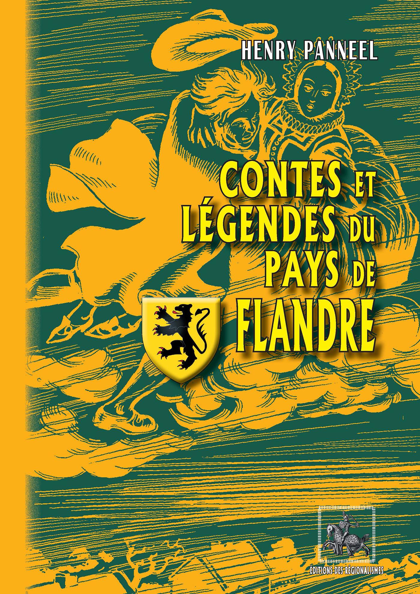 Contes et légendes du pays de Flandre