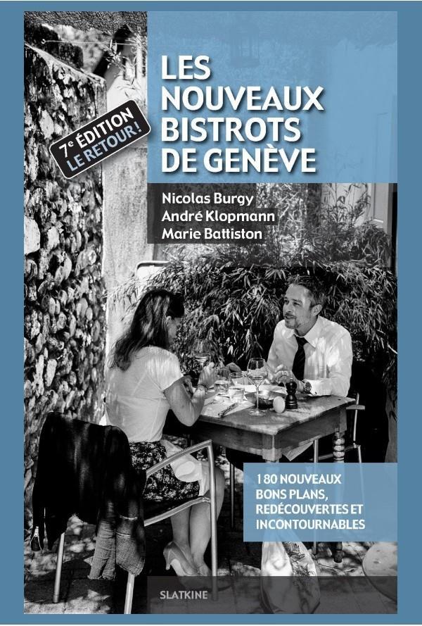 Les nouveaux bistrots de Genève (7e édition)