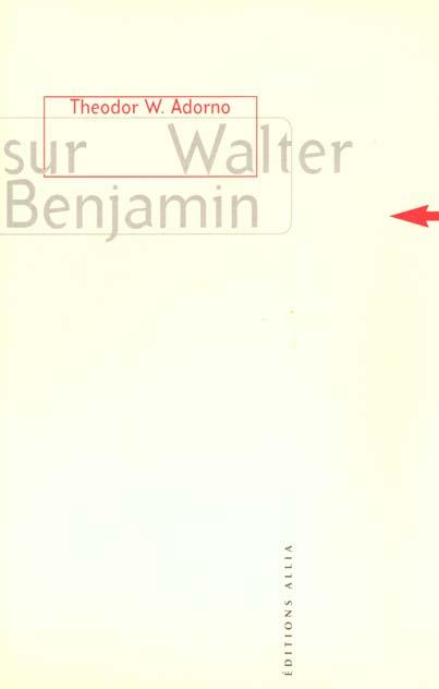 Sur Walter Benjamin