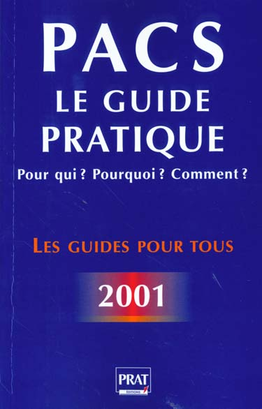 Pacs le guide pratique 2001