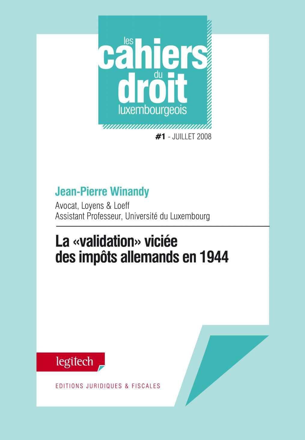 LES CAHIERS DU DROIT LUXEMBOURGEOIS T.1/08 ; La