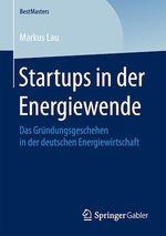 Startups in der Energiewende  - Markus Lau