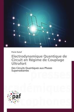 Electrodynamique quantique de circuit en régime de couplage ultrafort ; des circuits quantiques aux phases superradiantes