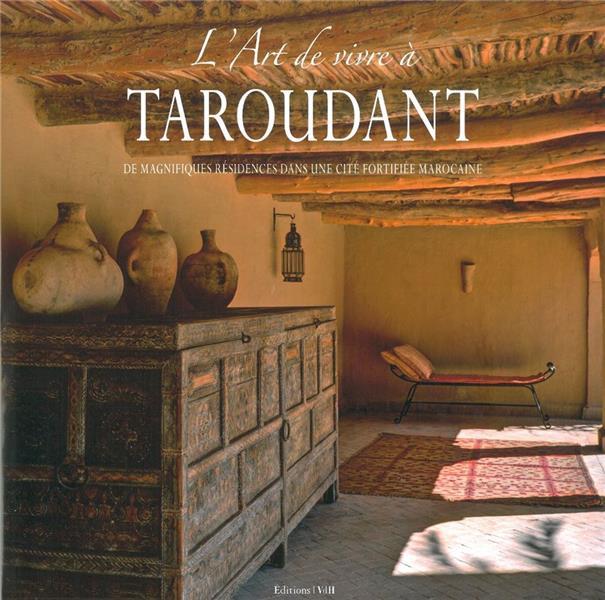L'Art De Vivre A Taroudant