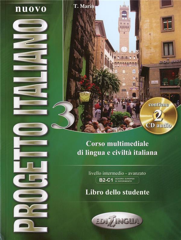 nuovo progetto italiano t.3 ; corso multimediale di lingua e civilità italiana ; libro delle studente ; B2-C1 livello intermedio-avanzato