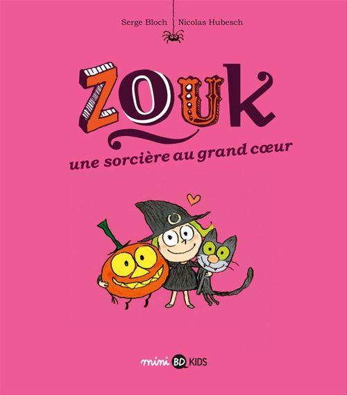 Zouk T.1 ; une sorcière au grand coeur