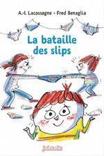Vente Livre Numérique : La Bataille des slips  - Anne-Isabelle Lacassagne