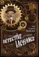 Détective LaChance - Les cartes musicales  - S.L. Pennyworth