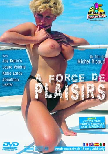 A Force De Plaisirs