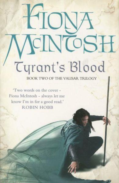 Tyran's Blood ; The Valisar Trilogy: Book 2