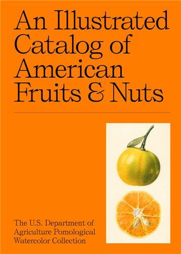 an illustrated catalogue of american fruits & nuts