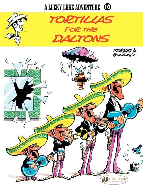 Lucky Luke T.10 ; tortillas for the Daltons
