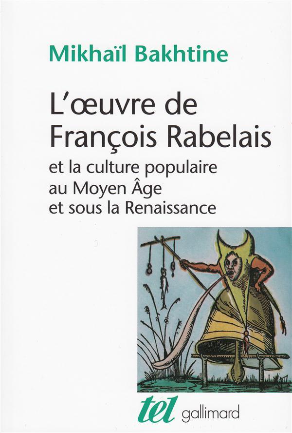 L'oeuvre de francois rabelais et la culture populaire au moyen age et sous la renaissance