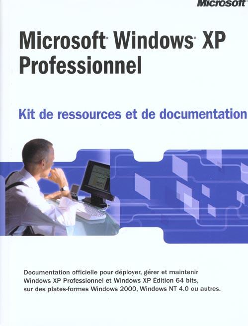 Kit de ressources et de documentation microsoft windows xp pro (+cd-rom) - livre+cd-rom
