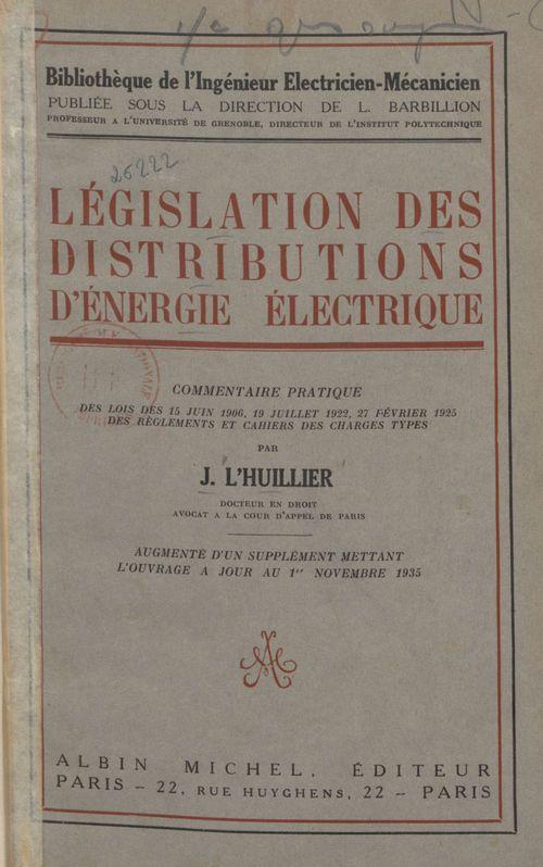 Législation des distributions d'énergie électrique