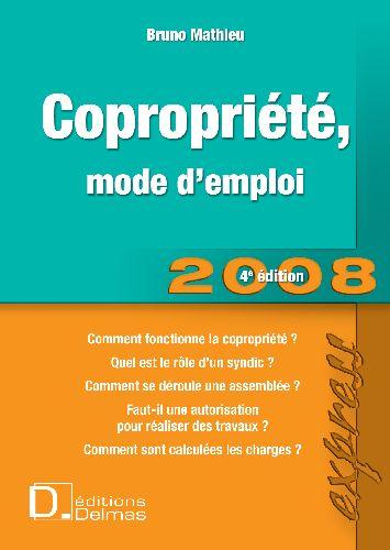 Copropriété, mode d'emploi 2008 (4e édition)