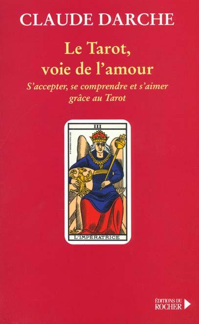 Le tarot, voie de l'amour
