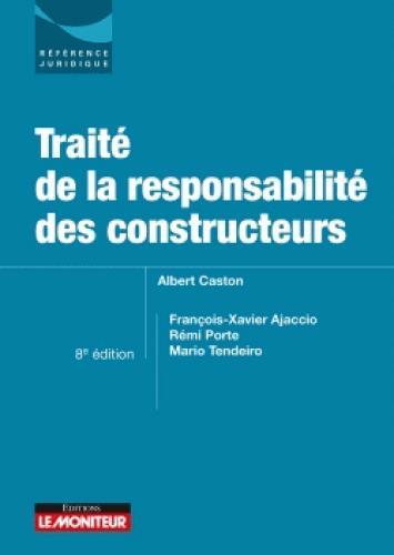 Traité de la responsabilité des constructeurs (8e édition)