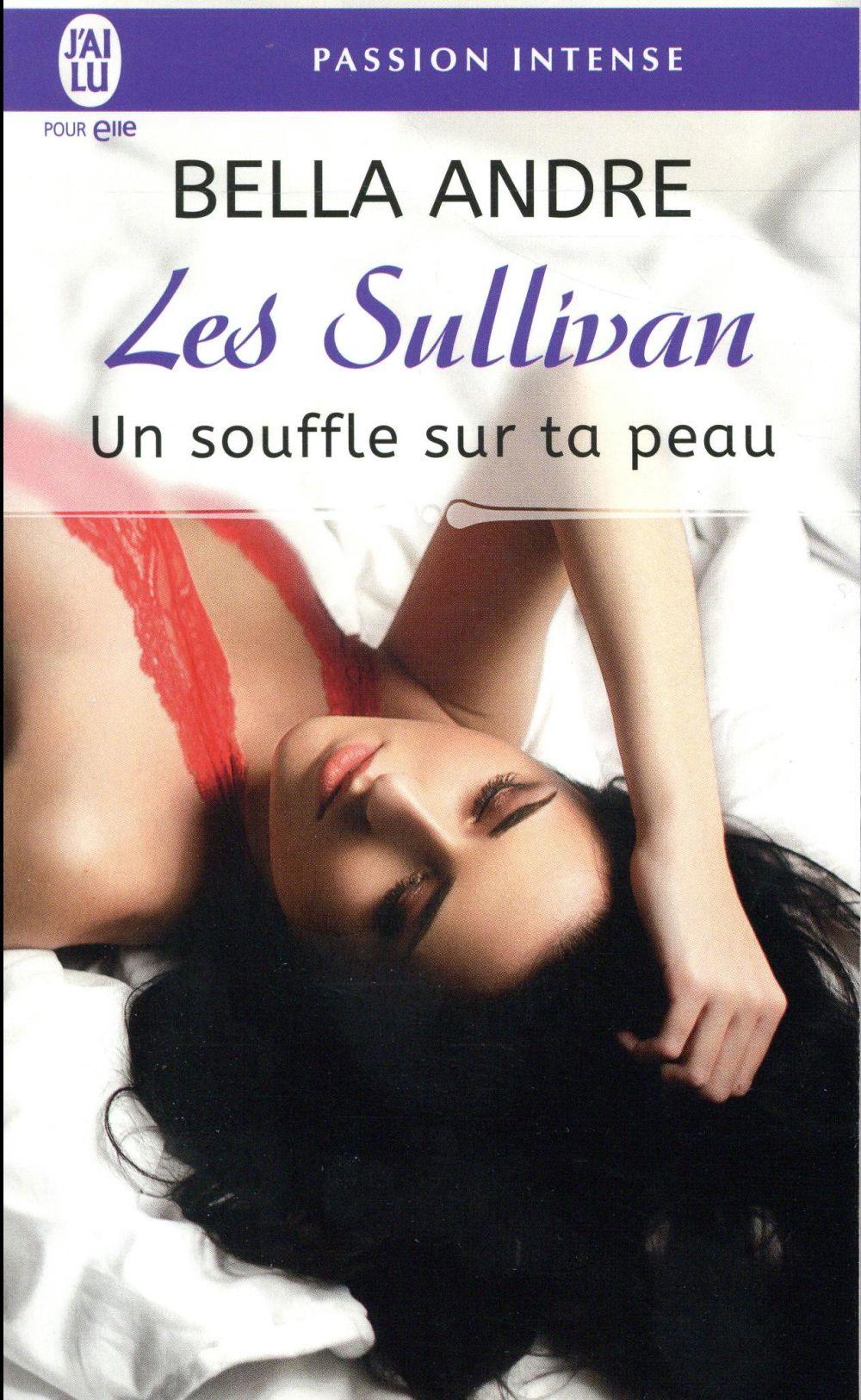 Les Sullivan T.8 ; un souffle sur ta peau