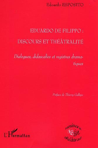 Eduardo de Filippo, discours et théâtralité ; dialogues, didascalies et registres dramatiques