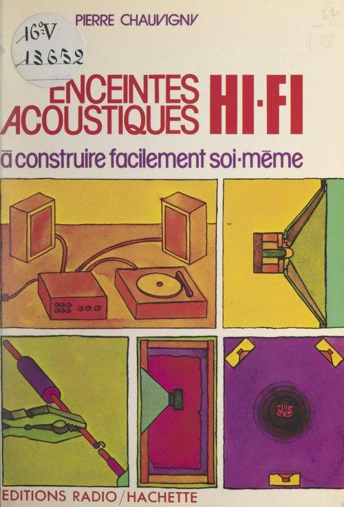 Enceintes acoustiques Hi-Fi à construire facilement soi-même