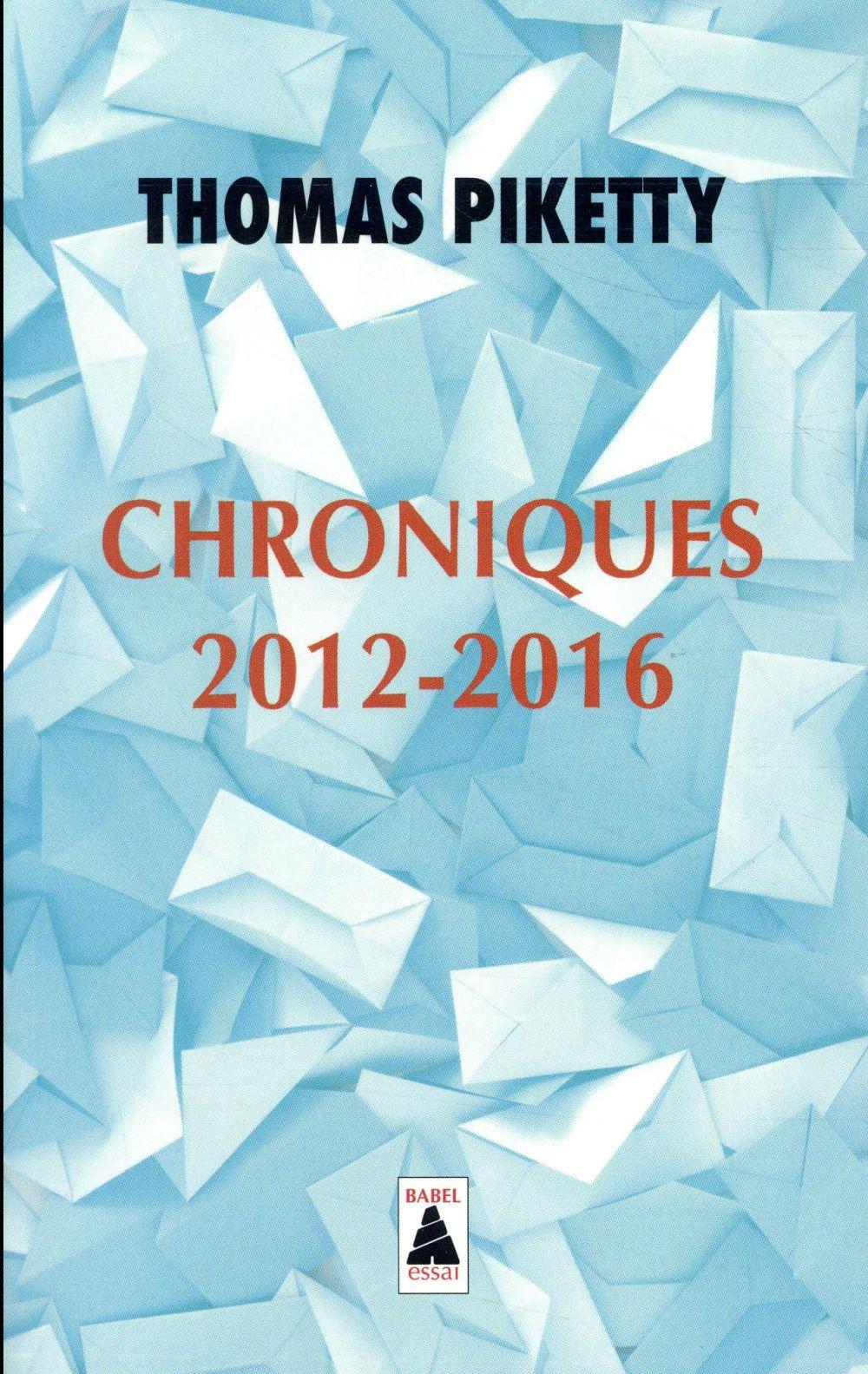 Chroniques 2012-2016 ; aux urnes citoyens !
