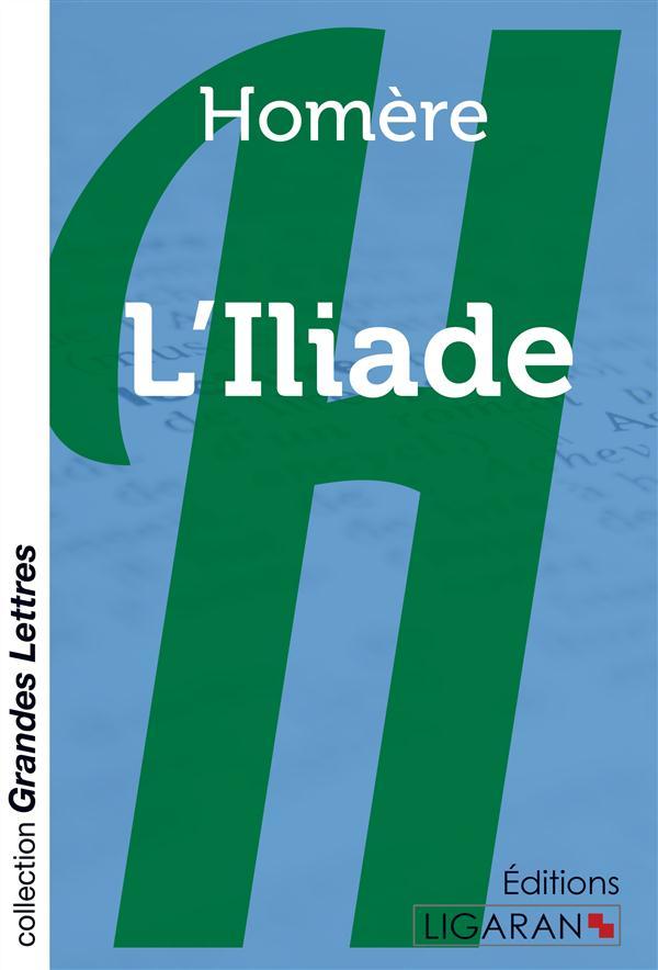 L'iliade (grands caracteres)