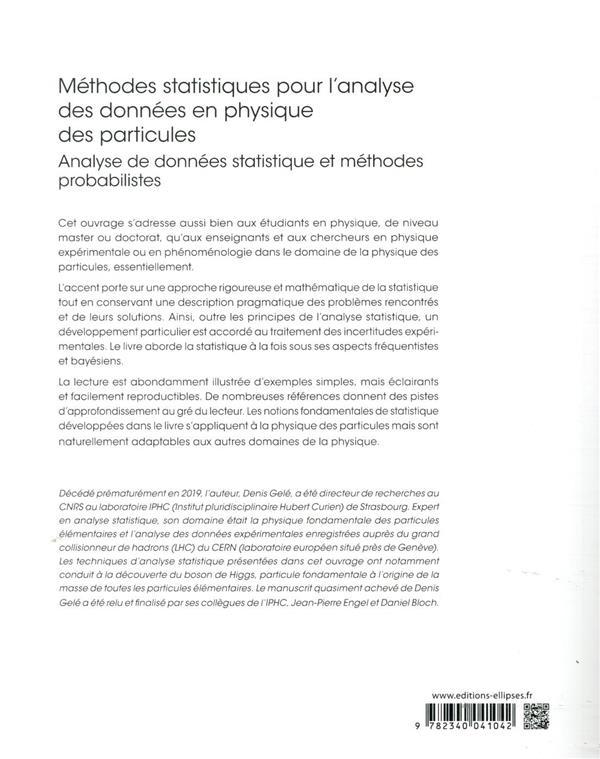 Méthodes statistiques pour l'analyse des données en physique des particules ; analyse de données statistique et méthodes probabilistes