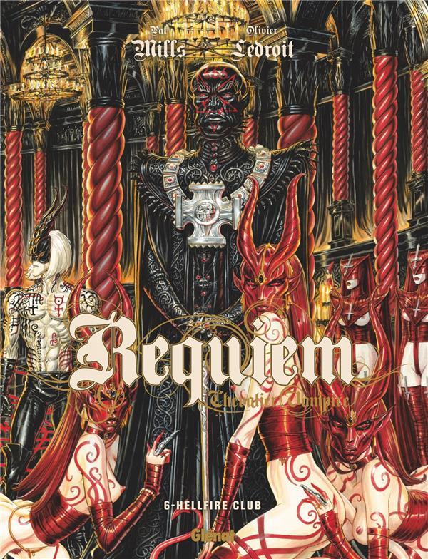 Requiem, chevalier vampire t.6 ; Hellfire club