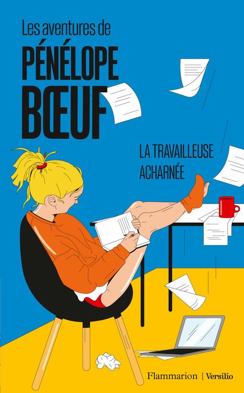 Les aventures de Pénélope Boeuf - tome 2 La travailleuse acharnée