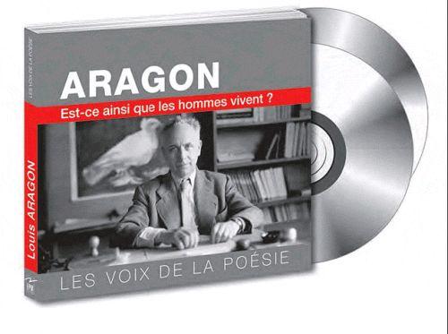 Aragon ; est-ce ainsi que les hommes vivent?