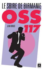 Vente EBooks : OSS 117. Le sbire de Birmanie  - Jean Bruce