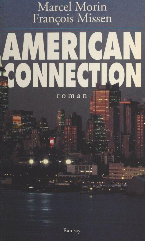 American connection  - Morin/Missen  - Marcel Morin  - François Missen