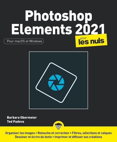 Photoshop elements pour les nuls (édition 2021)