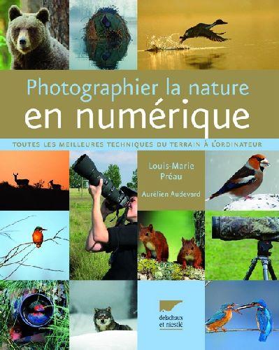 Photographier la nature en numérique