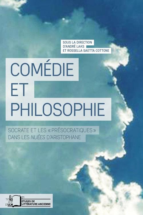 Comédie et philosophie ; Socrate et les