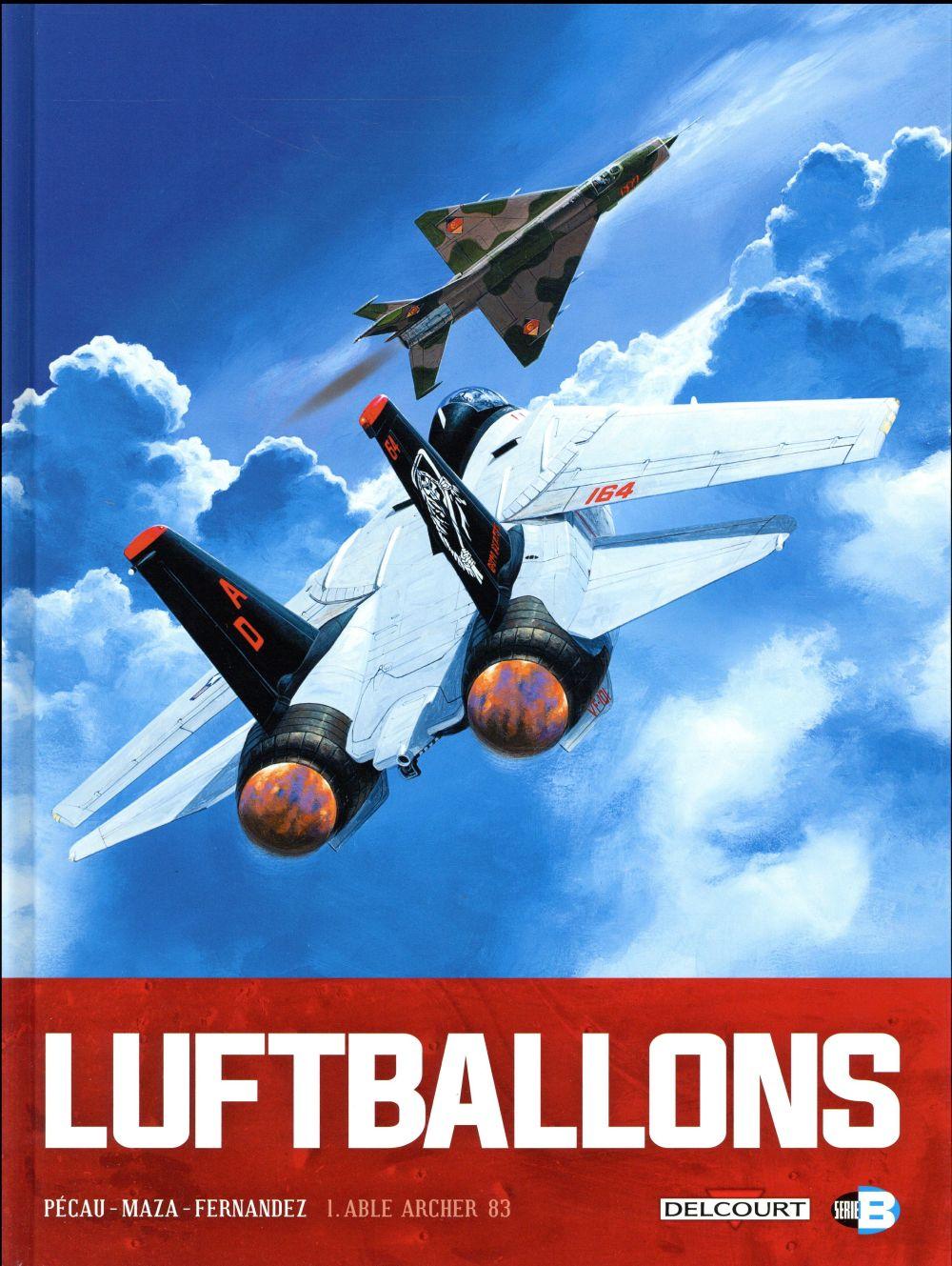 Luftballons T.1 ; Able Archer 83