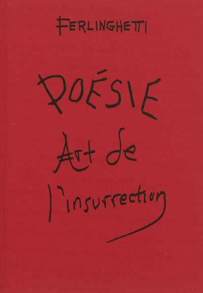 Poesie, art de l'insurrection