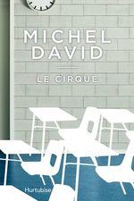 Vente EBooks : Le cirque  - Michel David