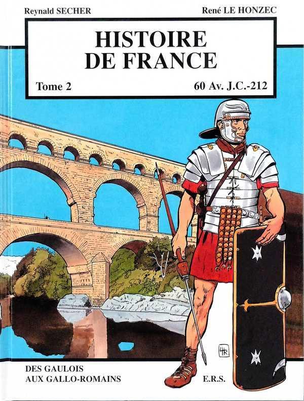 Histoire de france t.2 ; 60 avant J.-C. à 212