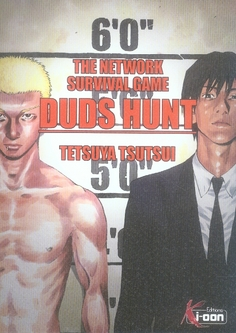 Duds Hunt ; The Network Survival Game
