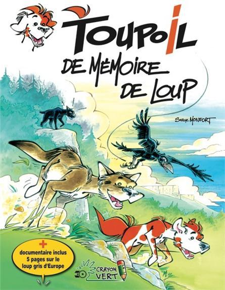 Toupoil t.4 ; de mémoire de loup